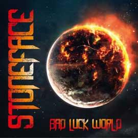 Stoneface – Bad Luck World